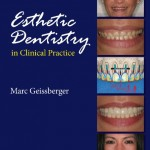 Esthetic Dentistry in Clinical Practice 2010