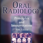 Oral Radiology: Principles and Interpretation, 5th Edition