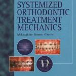 Systemized Orthodontic Treament Mechanics