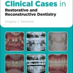 Clinical Cases in Restorative & Reconstructive Dentistry