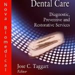 Handbook of Dental Care: Diagnostic, Preventive and Restorative Services