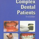 Medically Complex Dental Patients: Clinician's Guide