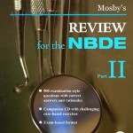 Mosby's Review for the NBDE, Part II