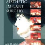 Reconstructive Aesthetic Implant Surgery