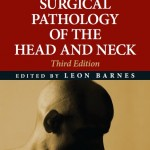 Surgical Pathology of the Head and Neck, 3 Volume Set, 3rd Edition