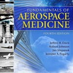 Fundamentals of Aerospace Medicine, 4th Edition
