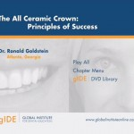 The All Ceramic Crown: Principles of Success