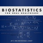 Biostatistics for Oral Healthcare