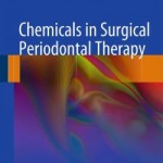 Chemicals in Surgical Periodontal Therapy