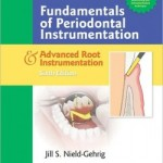 [Free] Fundamentals of Periodontal Instrumentation & Advanced Root Instrumentation, 6th Edition