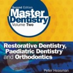 Master Dentistry: Volume 2, 2nd Edition
