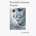 Science and Art of Porcelain Laminate Veneers
