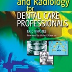 Radiography and Radiology for Dental Care Professionals, 2nd Edition