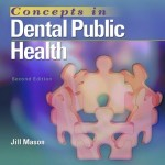 Concepts in Dental Public Health, 2nd Edition