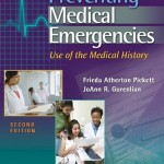 Preventing Medical Emergencies: Use of the Medical History