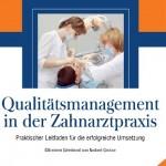 Qualitätsmanagement in der Zahnarztpraxis: Praktischer Leitfaden für die erfolgreiche Umsetzung