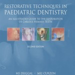 Restorative Techniques in Paediatric Dentistry, 2nd Edition