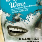 The Fluoride Wars: How a Modest Public Health Measure Became America's Longest Running Political Melodrama