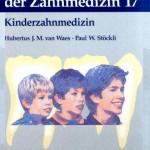 Farbatlanten der Zahnmedizin, Band 17: Kinderzahnmedizin