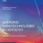 Emerging Nanotechnologies in Dentistry: Processes, Materials and Applications