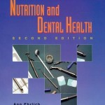 Nutrition and Dental Health, 2nd Edition