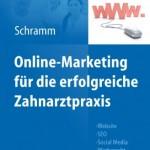 Online-Marketing für die erfolgreiche Zahnarztpraxis: Website, SEO, Social Media, Werberecht