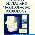 Textbook of Dental and Maxillofacial Radiology
