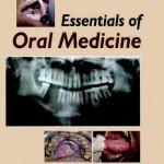 Essentials of Oral Medicine