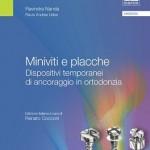 Miniviti e Placche: Dispositivi temporanei di ancoraggio in ortodonzia