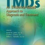 Temporomandibular Disorders: An Evidence-Based Approach to Diagnosis and Treatment