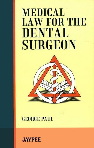 Medical Law for the dental surgeon