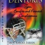 Dentures: Types, Benefits and Potential Complications
