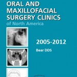 Oral & Maxillofacial Surgery Clinics of North America 2005-2012