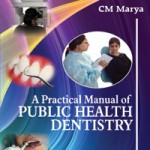 A Practical Manual of Public Health Dentistry