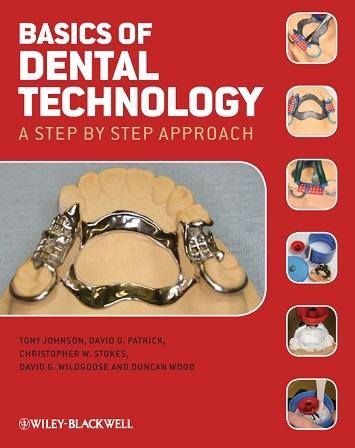 Basics of dental technology a step by step approach