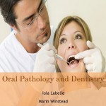 Oral Pathology and Dentistry