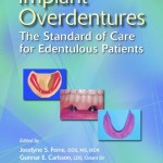 Implant Overdentures: The Standard of Care for Edentulous Patients