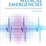 Medical Emergencies: Essentials for the Dental Professional, 2nd Edition