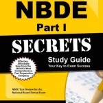 NBDE Part I Secrets Study Guide: NBDE Test Review for the National Board Dental Exam