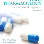 Oral Pharmacology for the Dental Hygienist, 2nd Edition