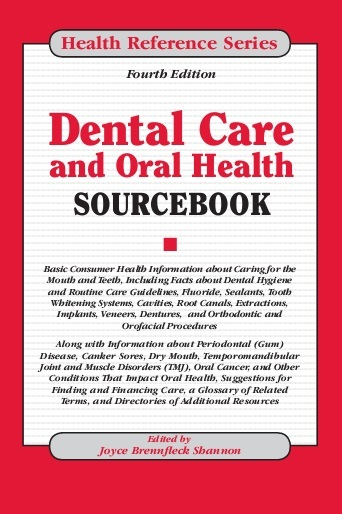 Dental care and oral health sourcebook 4