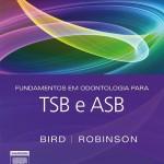 Fundamentos em odontologia para TSB e ASB, 10ª Edição
