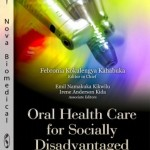 Oral Health Care for Socially Disadvantaged Communities