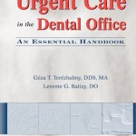 Urgent Care in the Dental Office