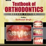 Textbook of Orthodontics, 2nd Edition (Original Version)