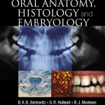 Oral Anatomy, Histology and Embryology, 4th Edition