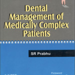 Dental Management of Medically Complex Patients