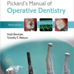 Pickard's Manual of Operative Dentistry / Edition 9