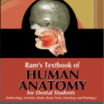 Ram's Textbook of Human Anatomy for Dental Students