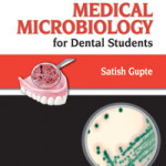 The Short Textbook of Medical Microbiology for Dental Students